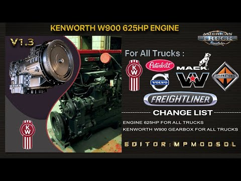 Kenworth W900 625HP Engine And Gearbox For All Trucks v1.2