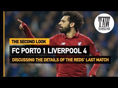 FC Porto 1 Liverpool 4 | The Second Look