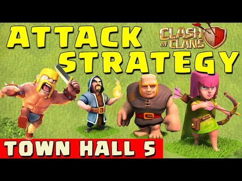 Best attack strategy townhall level 5 coc th5 attack strategies
