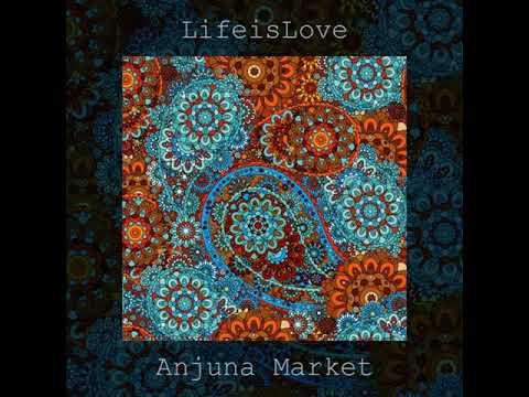 FREE DOWNLOAD: LifeisLove — Anjuna Market (Original Mix)