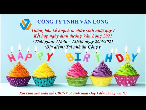 Sinh nhật quý 1 2021 Công ty TNHH Vân Long