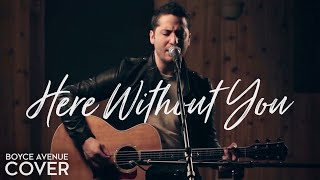 Video 3 Doors Down - Here Without You (Boyce Avenue acoustic cover) on Spotify & Apple MP3, 3GP, MP4, WEBM, AVI, FLV Oktober 2018