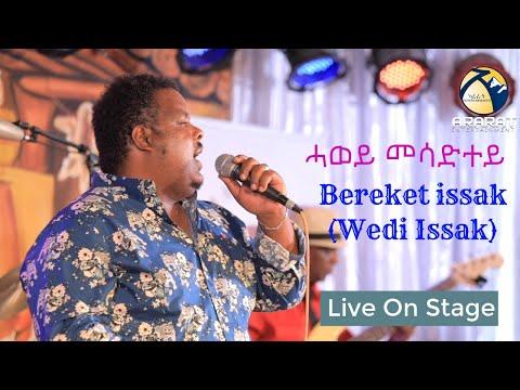 ሓወይ መሳድተይ - Bereket Issak (Wedi Issak) Live On Stage 2020 - Kudus Yohanes Program
