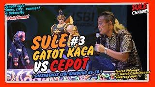 Video SULE GATOT KACA VS CEPOT ( Dalang DADAN SUNANDAR SUNARYA ) - 3 (wayanggolek) MP3, 3GP, MP4, WEBM, AVI, FLV November 2018