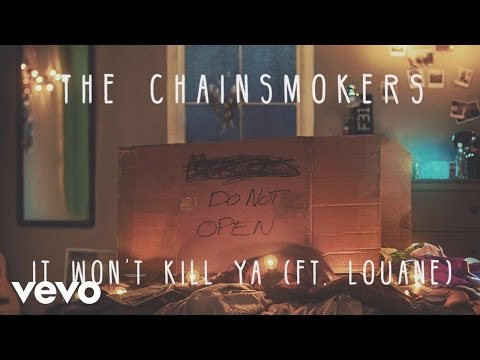 gratis download video - The-Chainsmokers--It-Wont-Kill-Ya-Audio-ft-Louane