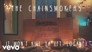 download lagu download musik download mp3 The Chainsmokers - It Won't Kill Ya (Audio) ft. Louane