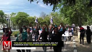 Seribuan Mahasiswa Demo Tuntut Izin PT EMM Dicabut
