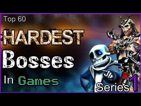 Top 60 Hardest Bosses In Games [SERIES 1]