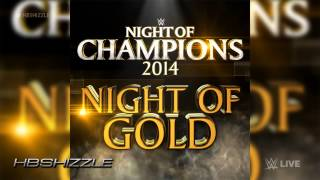WWE Night of Champions 2014 Official Theme Song -