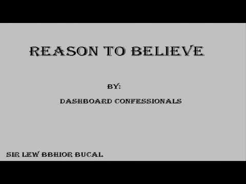 Tekst piosenki Dashboard Confessional - Reason To Believe po polsku