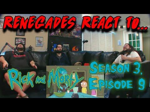 Renegades React to... Rick and Morty - Season 3, Episode 9