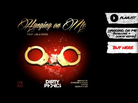 Dirtyphonics - Hanging On Me (Borgore & Ookay Remix)