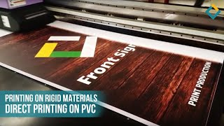Printing on rigid materials: Direct printing on PVC sheet