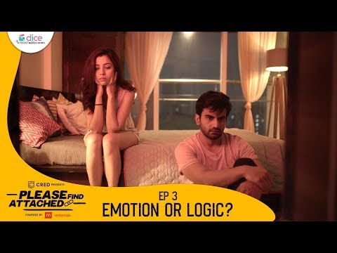 Dice Media | Please Find Attached | Mini Web Series | Ep 3/3 - Emotion or Logic?