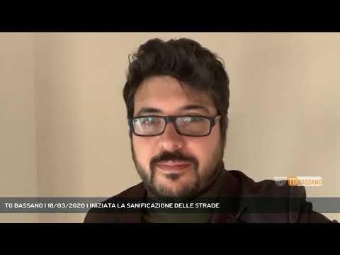TG BASSANO | 18/03/2020 | INIZIATA LA SANIFICAZIONE DELLE STRADE