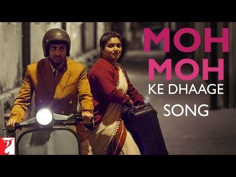 Moh Moh Ke Dhaage - Song - Dum Laga Ke Haisha