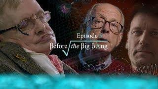 Download Lagu Before the Big Bang 5: The No Boundary Proposal Mp3