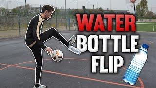 Video WATER BOTTLE FLIP | DÉFI TECHNIQUE #11 MP3, 3GP, MP4, WEBM, AVI, FLV Mei 2017