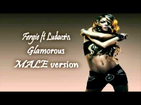 Fergie - Glamourous MALE Version