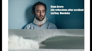 Download Lagu Kepa Acero, reflections after the accident in Mundaka. Mp3
