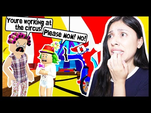 MY MOM MADE ME JOIN THE CIRCUS FOR ROBUX! - Roblox Roleplay