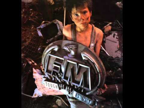 FM - Tough It Out 1989 Deluxe Edition Disc: 1 (Full Album)