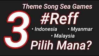 [Reff] Theme Song Sea Games Indonesia, Myanmar, Malaysia dan Asian Games 2018 Bright As The Sun