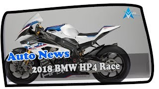 9. LOOK THIS !!!2018 BMW HP4 Race Price & Spec