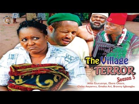 The Village Terror Season 5    - 2016  Latest Nigerian Nollywood Movie