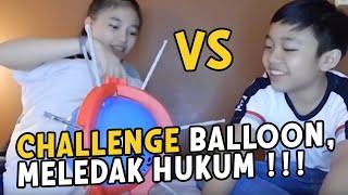 Video ANNETH VS DEVEN - BALLOON CHALLENGE   -   SIAPA YANG MENANG  ???? MP3, 3GP, MP4, WEBM, AVI, FLV Agustus 2019