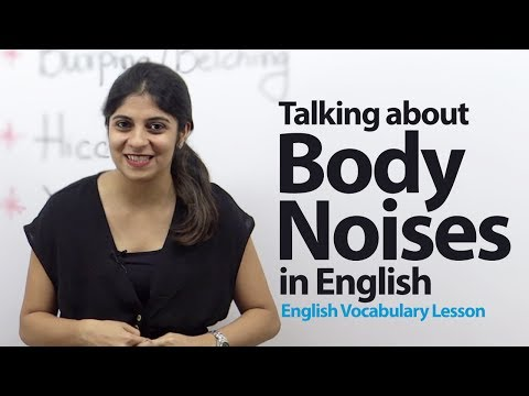 English - Talking about Body Noises in English -- English Vocabulary Lesson Our beautiful Body does have an ability to produce weird noises, so what exactly they are c...