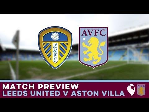 MATCH PREVIEW | Leeds United v Aston Villa