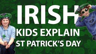 Irish Kids Try To Explain St. Patrick's Day