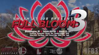 Full Bloom 3 Trailer – Bloomington, Indiana; March 25