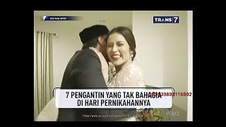Video On The Spot - 7 Pengantin yang Tak Bahagia di Hari Pernikahannya MP3, 3GP, MP4, WEBM, AVI, FLV November 2018