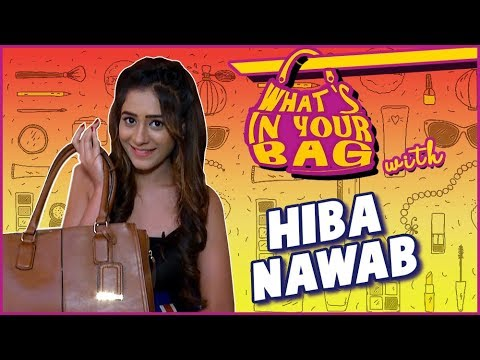 Hiba Nawab aka Sheena | What's in your bag |  Bhaag Bakool Bhaag