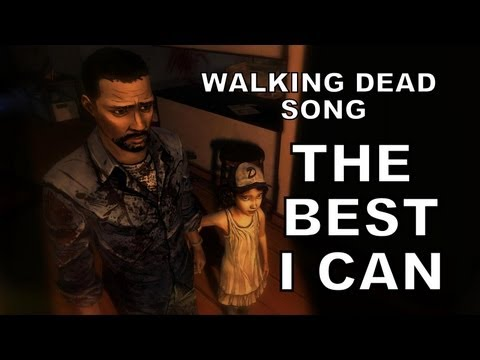 Walking Dead, Clementine & Lee Song - The Best I Can by Miracle of Sound