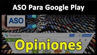 ASO para Google Play - App Store Optimization En este vídeo os hablo sobre la importancia de tener buenas opiniones. ✪ Blog: www.ExpertoASO.com ✪ Curso de AS...