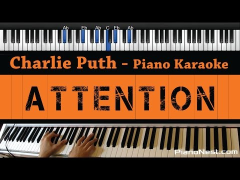 Charlie Puth - Attention - Piano Karaoke / Sing Along / Cover with Lyrics