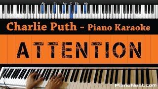 Video Charlie Puth - Attention - Piano Karaoke / Sing Along / Cover with Lyrics MP3, 3GP, MP4, WEBM, AVI, FLV Januari 2018