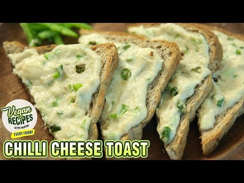 Chilli Cheese Toast Recipe – How To Make Cheese Toast At Home – Vegan Series By Nupur – Rajshri Food