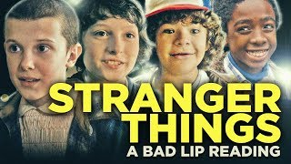"Video ""STRANGER THINGS: A Bad Lip Reading"" MP3, 3GP, MP4, WEBM, AVI, FLV Maret 2018"