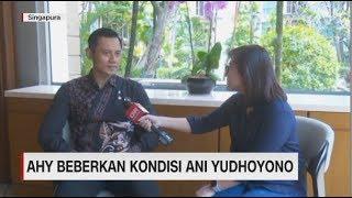 Video AHY Beberkan Kondisi Ani Yudhoyono MP3, 3GP, MP4, WEBM, AVI, FLV Februari 2019