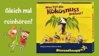 Kinderlieder Sternschnuppe - Wer Hat Die Kokosnuss Geklaut - Reinhören