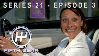 Fifth Gear: Series 21 Episode 3 - Full Episode by Fifth Gear