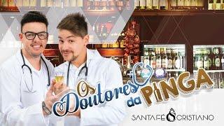 Santa Fé & Cristiano - Doutores Da Pinga (Vídeo Oficial) Siga a dupla nas redes sociais Link da página https://m.facebook.com/santafeecristiano/ @santafeecri...