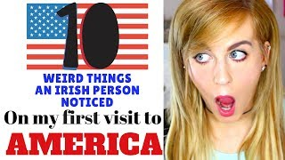 Video 10 Weird Things an IRISH Person Noticed visiting AMERICA for the first time MP3, 3GP, MP4, WEBM, AVI, FLV Maret 2019
