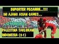 Lihat    Palestina Lakukan Ini Usai Taklukan Timnas Indonesia U 23 Begini Reaksi Suporter