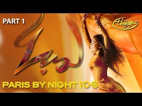 Paris By Night 106 - Lụa (Part 1 - Full Program) - Thời lượng: 2:34:34.