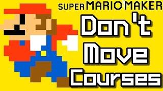 Video Super Mario Maker Top 15 DON'T MOVE Courses (Wii U) MP3, 3GP, MP4, WEBM, AVI, FLV September 2018